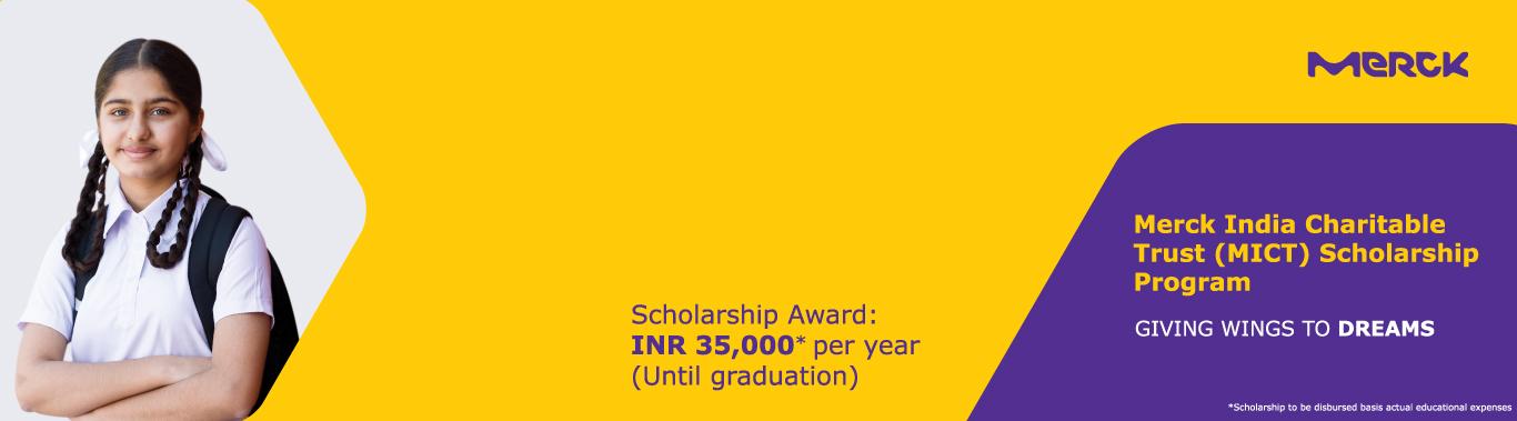Merck India Charitable Trust (MICT) Scholarship Program 2021-22